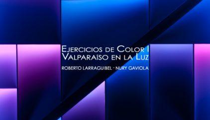 ejercicios_de_color_valparaiso_en_la_luz_nury_gaviola_roberto_larraguibel.jpg